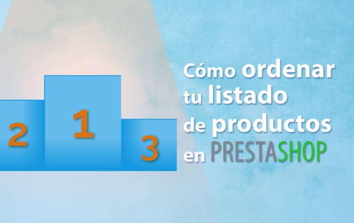 Tutorial como ordenar los productos de una tienda online en Prestashop